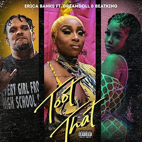 Erica Banks feat. DreamDoll & Beatking