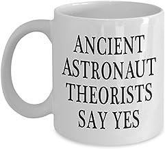 Ancient Astronaut Theorists Say Yes Mug, 11oz