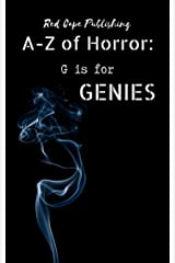 G is for Genies (A to Z of Horror Book 7) Kindle Edition