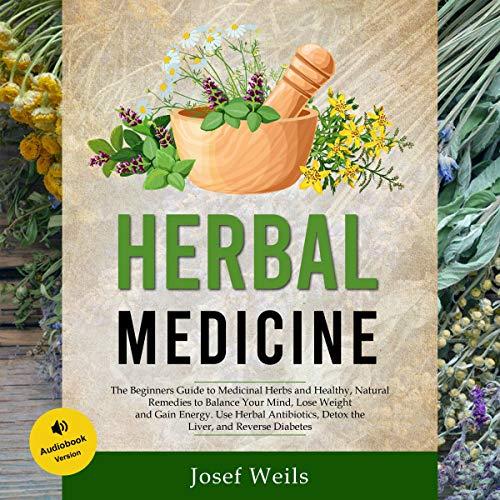 Herbal Medicine Audiobook By Josef Weils cover art