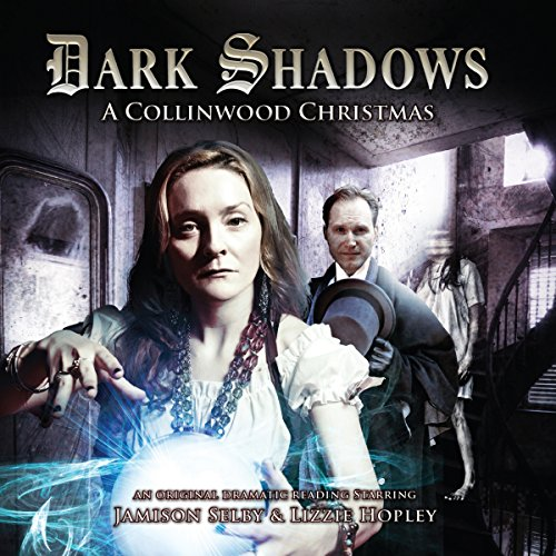 Dark Shadows - A Collinwood Christmas audiobook cover art