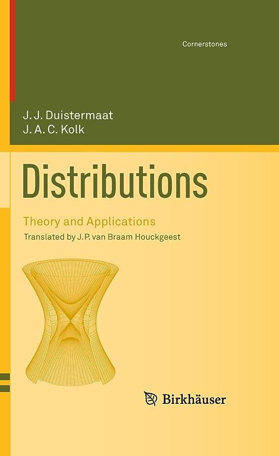 推定二年生徒歩でDistributions: Theory and Applications (Cornerstones) (English Edition)
