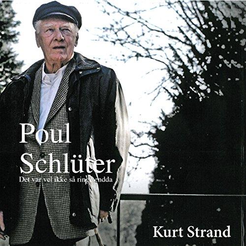 Poul Schlüter: Det var vel ikke så ringe endda Titelbild