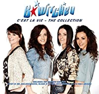 C`Est La Vie - The Collection - B*Witched by B*Witched