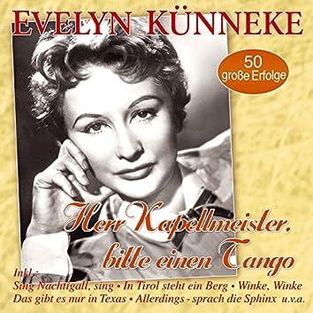 Herr Kapellmeister, bitte einen Tango - 50 große Erfolge