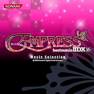 beatmania IIDX 16 EMPRESS Music Selection