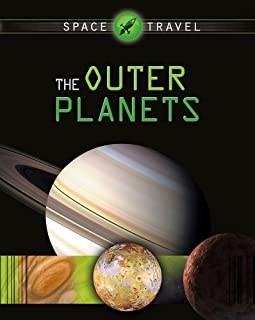 Space Travel Guides: The Outer Planets