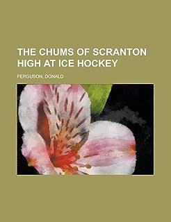 The Chums of Scranton High at Ice Hockey