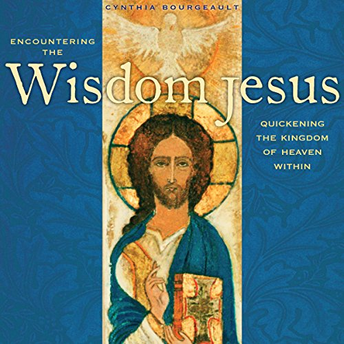 Encountering the Wisdom Jesus audiobook cover art