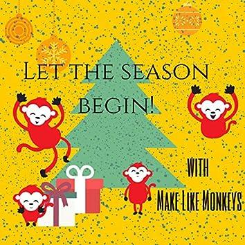 Let the Season Begin!