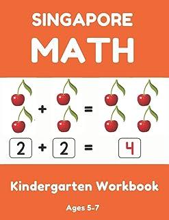Singapore Math Kindergarten: Math For Kindergarten Workbook ( Addition • Subtraction • Comparing Numbers • Measurement • M...