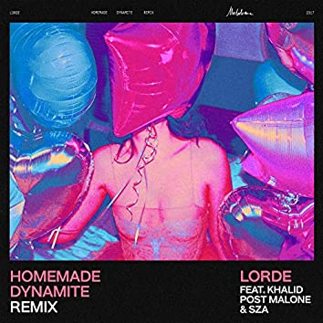 Homemade Dynamite (REMIX)