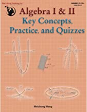 Algebra I & II Key Concepts, Practice, and Quizzes (Grades 7-12)