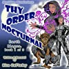 Thy Order Nocturnal: A Futuristic, Magical Science Fiction Fantasy Novel: Meridian Wanderings: Earth Mages, Book 1 of 3