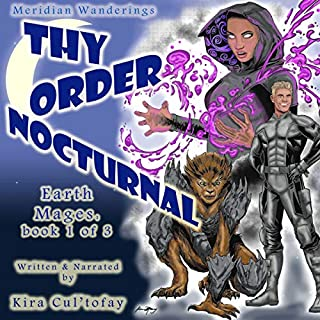 Thy Order Nocturnal: A Futuristic, Magical Science Fiction Fantasy Novel cover art