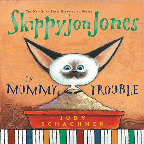 Skippyjon Jones in Mummy Trouble                   By:                                                                                                                                 Judy Schachner                               Narrated by:                                                                                                                                 Judy Schachner                      Length: 9 mins     7 ratings     Overall 4.9
