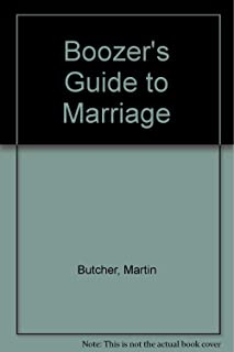 Boozer's Guide to Marriage