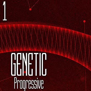 GENETIC! Progressive, Vol. 1