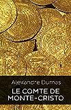 LE COMTE DE MONTE-CRISTO (Edition Intégrale - Version Entièrement Illustrée) - Format Kindle - 2,99 €