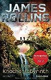 Das Knochenlabyrinth: Roman (SIGMA Force, Band 11) - James Rollins
