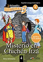 Aventuras para 3: Misterio en Chichen Itza + Free audio download (book 4)