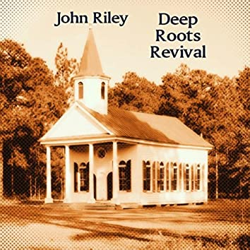 Deep Roots Revival