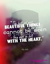 The Best and Most Beautiful Things in the World Cannot be Seen or Even Touched- they must be felt With the Heart: July 2019 To December 2020 Calendar ... Inspirational Quotes (2020 Cute Planners)
