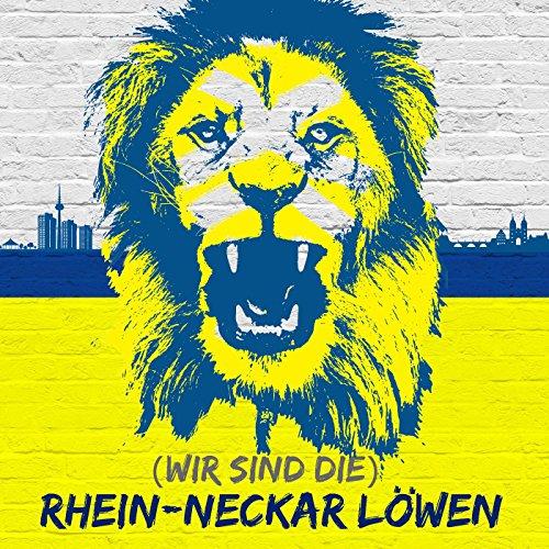 (Wir Sind Die) Rhein-Neckar Löwen
