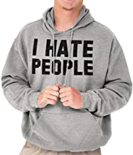 Brisco Brands I Hate People Antisocial Humor Introvert Hoodie