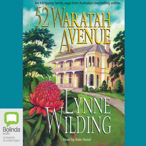 52 Waratah Avenue                   By:                                                                                                                                 Lynne Wilding                               Narrated by:                                                                                                                                 Kate Hood                      Length: 13 hrs and 8 mins     1 rating     Overall 4.0