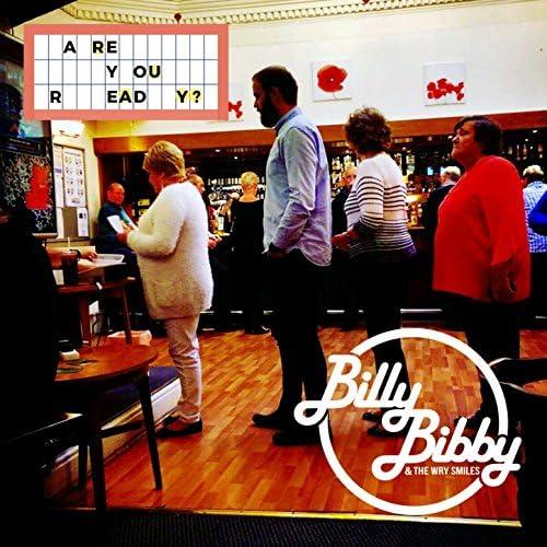 Billy Bibby & The Wry Smiles