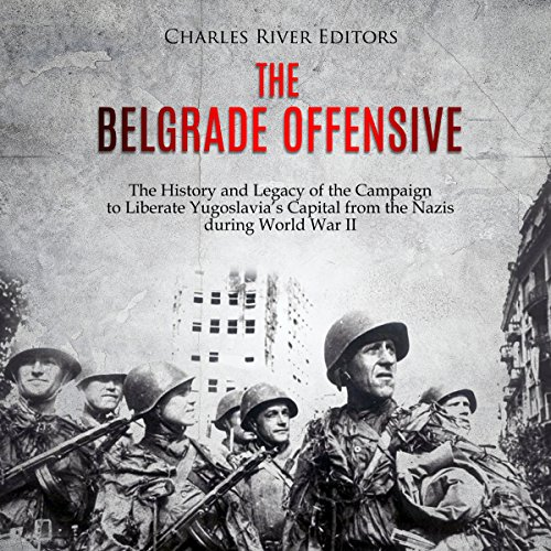The Belgrade Offensive audiobook cover art