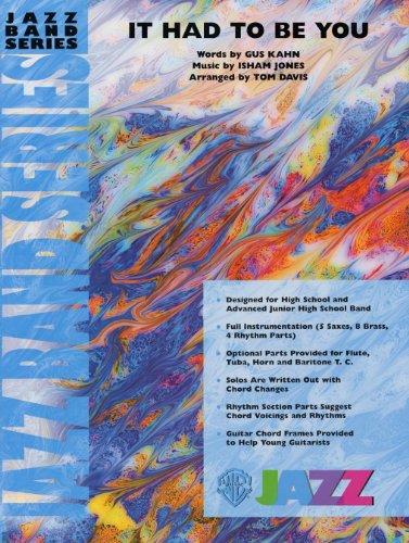 It Had to Be You Conductor Score Jazz Ensemble Words de Gus Kahn, música de Isham Jones / arr. Tom Davis