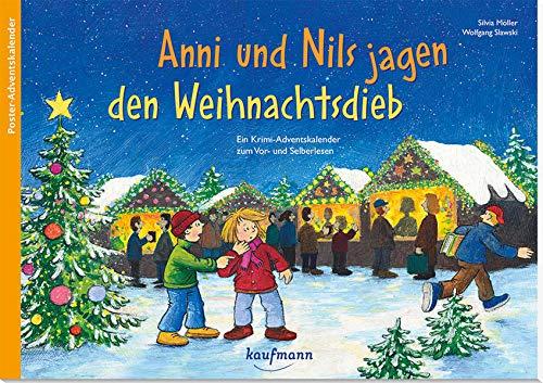 Anni und Nils jagen den Weihnachtsdieb: Ein Krimi-Adventskalender zum Vorlesen und Ausschneiden (Adventskalender mit Geschichten für Kinder: Ein Buch zum Vorlesen und Basteln)