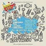Feliz cumpleaños para colorear libro Doodle. Libro de colorear gigante. Los temas de más de 350 imágenes incluyen: viajes por el mundo, circo, tareas ... dibujos de niños, construcción y más.