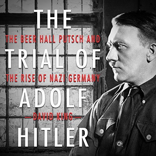 The Trial of Adolf Hitler audiobook cover art