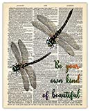 Be Your Own Kind Of Beautiful Inspirational Wall Art Dragonfly Poster: Unique (8x10) Unframed Motivational Wall Art For Home & Office Decor - Dictionary Art Print Wall Decor Gift Idea