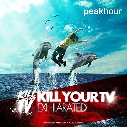 Kill your Tv