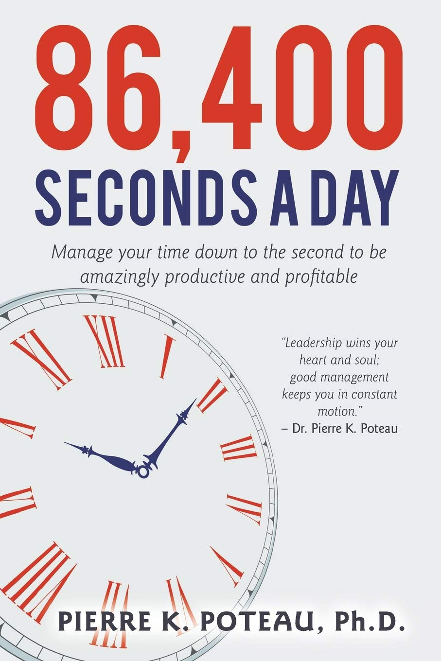Image Of86,400 Seconds A Day: Manage Your Time Down To The Second To Be Amazingly Productive And Profitable.
