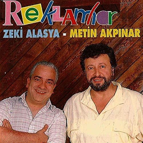 Metin Akpınar, Zeki Alasya