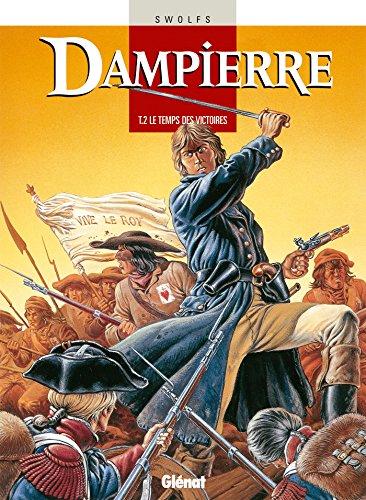 Dampierre - Tome 02 : Le Temps des victoires