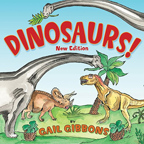 Dinosaurs! (New & Updated): Second Edition
