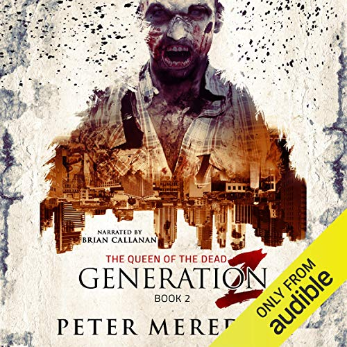 Generation Z: The Queen of the Dead audiobook cover art