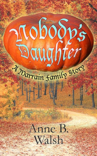 Nobody's Daughter (Marrain Chronicles Book 2) (English Edition)