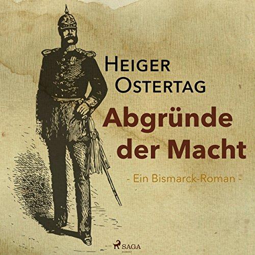 Abgründe der Macht: Ein Bismarck-Roman Titelbild