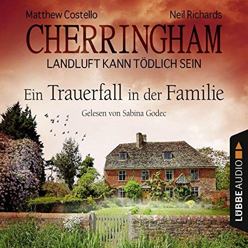 Ein Trauerfall in der Familie (Cherringham - Landluft kann tödlich sein 24) Titelbild