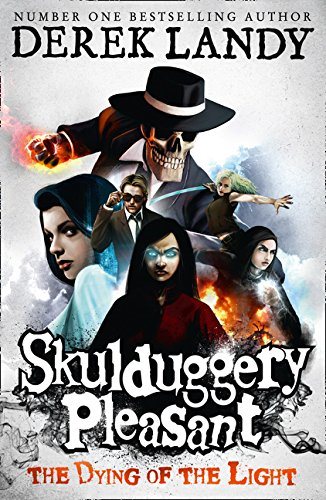 Skulduggery Pleasant 09. The Dying of the Light
