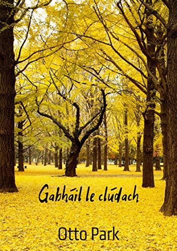 Gabháil le clúdach (Irish Edition)