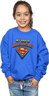 DC Comics Girls Superman My Dad Is Indestructible Sweatshirt