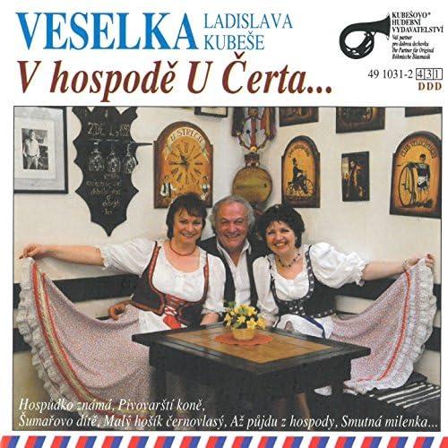 Veselka Ladislava Kubeše, Ladislav ml. Kubeš